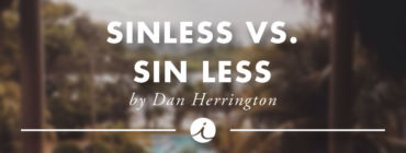 Sinless vs. Sin Less