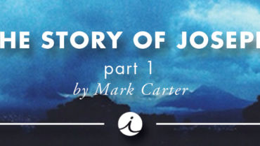 The Story of Joseph Part 1