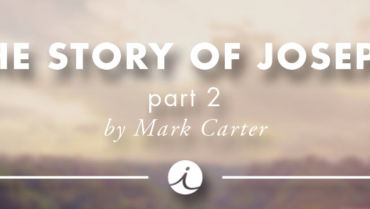 The Story of Joseph Part 2