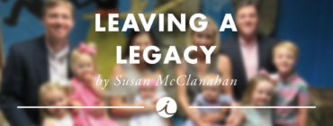 Leaving a Legacy